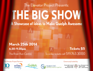 The Big Show Announcement The Elevator Project Guelph blog